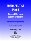 Therapeutics Part II- Psychiatric and neurological diseases - Misbah Biabani, Ph.D.