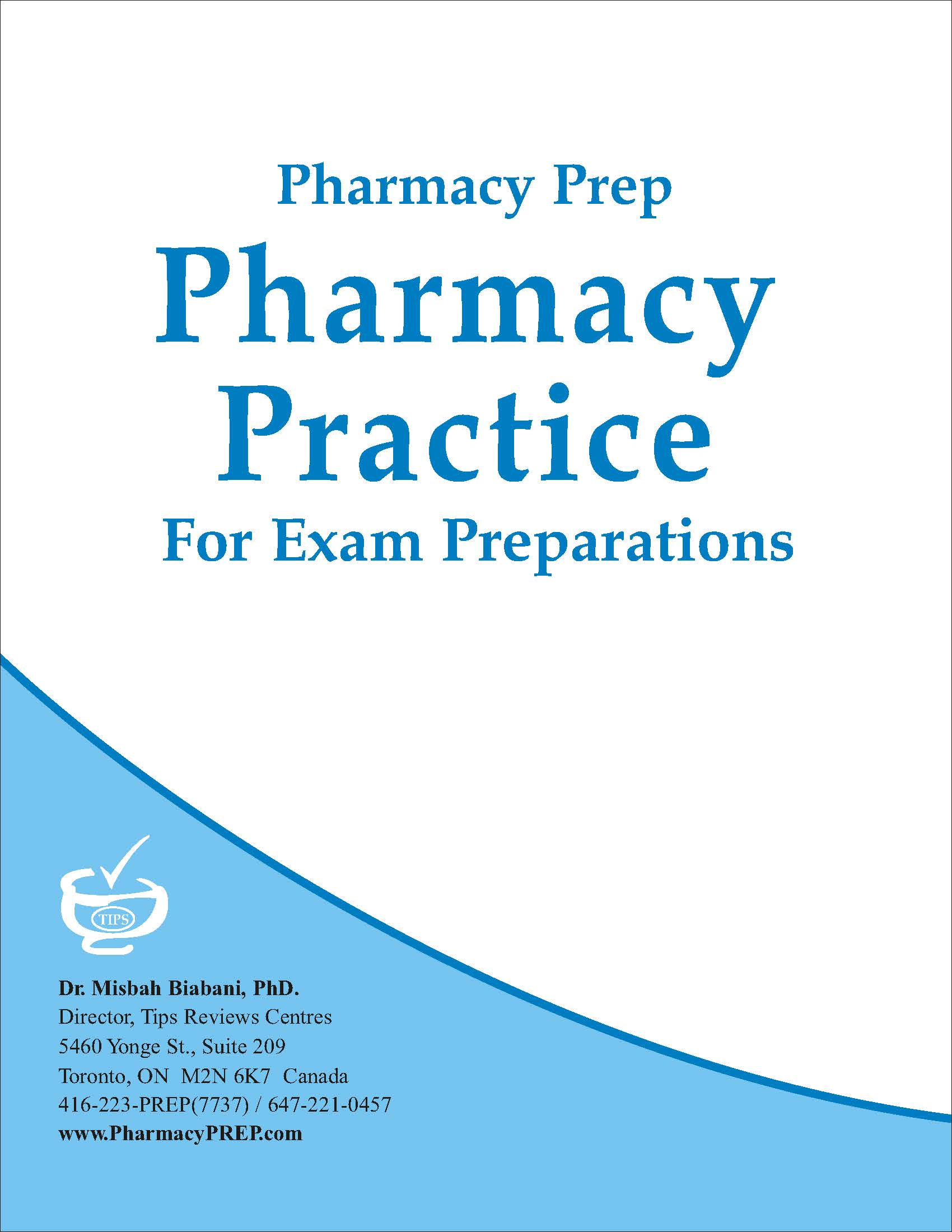 Pharmacy Practice - Misbah Biabani, Ph.D.