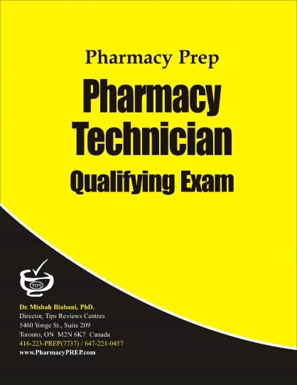PEBC Technician Qualifying Exam Review & Guide - Misbah Biabani, Ph.D.