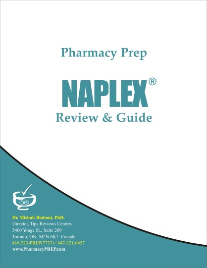 NAPLEX Review & Guide - Misbah Biabani, Ph.D.